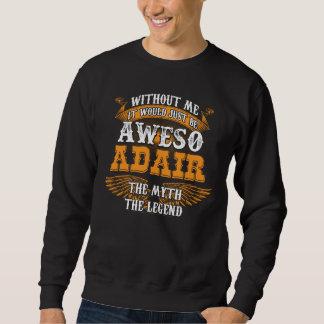Moletom Aweso ADAIR uma legenda viva verdadeira