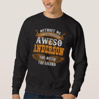 Moletom Aweso ANDERSON uma legenda viva verdadeira
