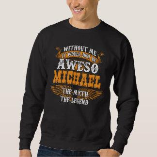 Moletom Aweso MICHAEL uma legenda viva verdadeira