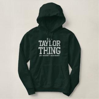 Moletom Bordado Com Capuz É uma coisa que de Taylor você o ` t do wouldn