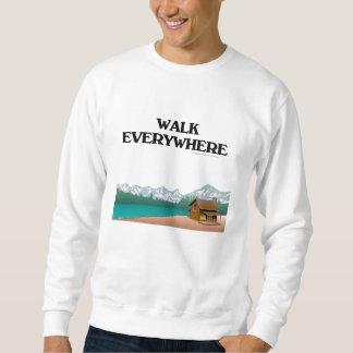 Moletom Caminhada SUPERIOR em toda parte