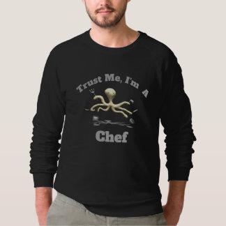 Moletom Confie-me, mim são um cozinheiro chefe
