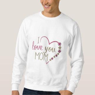 Moletom Coração do dia das mães da mamã do amor