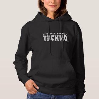 Moletom É toda sobre Techno - o Hoodie das mulheres