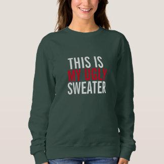 Moletom Esta é minha camisola feia