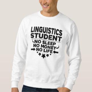 Moletom Estudante universitário da linguística nenhum vida