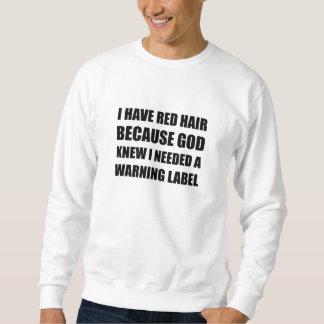 Moletom Etiqueta de advertência do cabelo principal