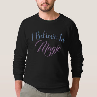 Moletom Eu acredito na mágica