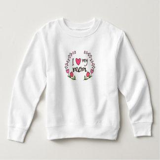 Moletom Eu amo minha camisola do dia das mães | da mamã