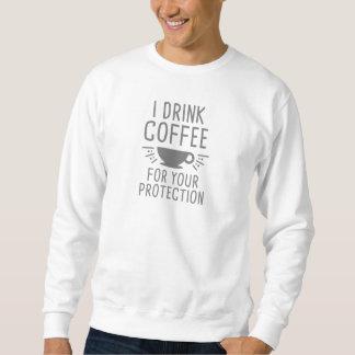 Moletom Eu bebo o café