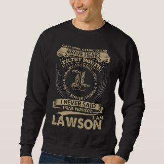 Moletom Eu era perfeito. Eu sou LAWSON
