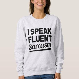Moletom Eu falo a camisola engraçada do provérbio do