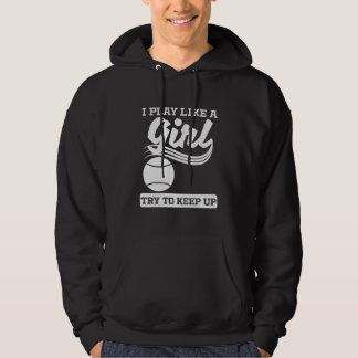 Moletom Eu jogo como um tênis da menina