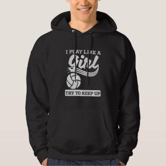 Moletom Eu jogo como um voleibol da menina
