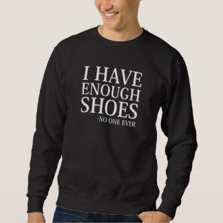 Moletom Eu tenho bastante calçados