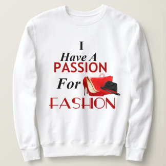 Moletom Eu tenho uma paixão para a camisola da forma
