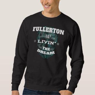 Moletom Família Livin de FULLERTON o sonho. T-shirt