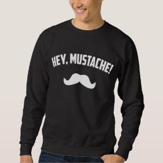 Moletom Hey bigode
