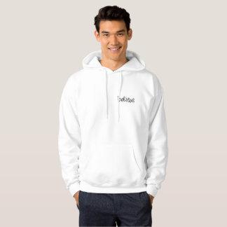 Moletom Hoodie branco agradável: Acredite (escrevendo)