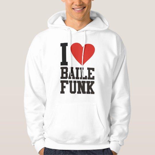 Moletom I love BAILE FUNK
