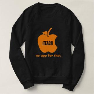 Moletom iTeach. Nenhum app para isso. As camisolas dos