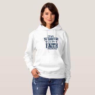 Moletom Lute a boa luta do Hoodie da fé