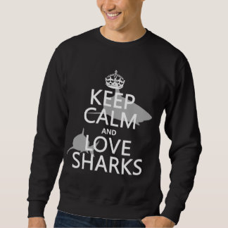 Moletom Mantenha a calma e ame tubarões (as cores