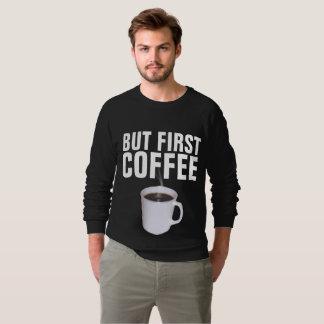 Moletom MAS PRIMEIROS CAFÉ, t-shirt & camisolas