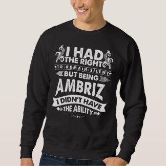 Moletom Mas sendo AMBRIZ eu não tive a capacidade