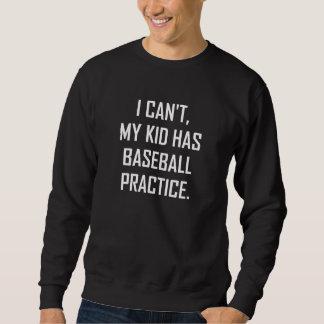 Moletom Meu miúdo tem a prática do basebol engraçada