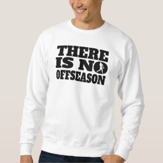 Moletom Não há nenhum softball Offseason