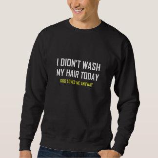 Moletom Não lavou o deus do cabelo ama-me