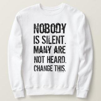 Moletom Ninguém é silencioso. (Grupo corajoso)