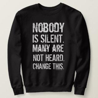 Moletom Ninguém é silencioso. (Grupo escuro corajoso)