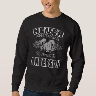 Moletom Nunca subestime o poder de um ANDERSON