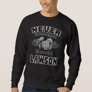 Moletom Nunca subestime o poder de um LAWSON