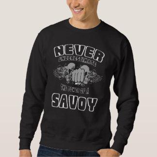 Moletom Nunca subestime o poder de um SAVOY