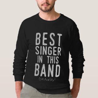 Moletom O melhor cantor (provavelmente) (branco)