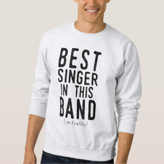 Moletom O melhor cantor (provavelmente) (preto)