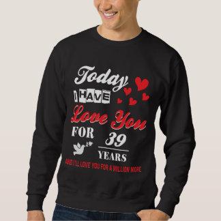 Moletom O melhor t-shirt para o 39th aniversário