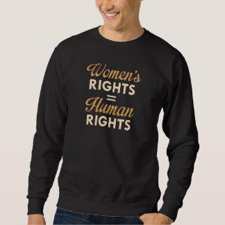 Moletom Os direitos das mulheres são direitos humanos