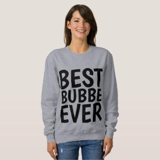 Moletom Os MELHORES t-shirt & as camisolas de BUBBE NUNCA