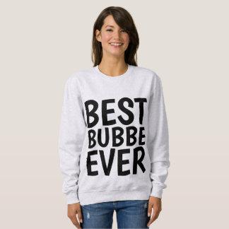 Moletom Os MELHORES t-shirt de BUBBE NUNCA