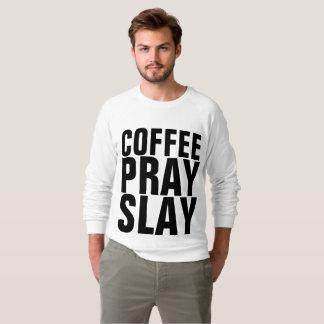 Moletom Os t-shirt cristãos, CAFÉ PRAY MASSACRAM