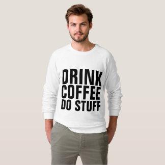 Moletom Os t-shirt engraçados do café, BEBIDA & ENCHEM