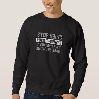 Moletom Pare de usar t-shirt da rocha