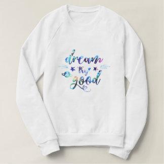 Moletom Sonho. Tentativa. Faça bom
