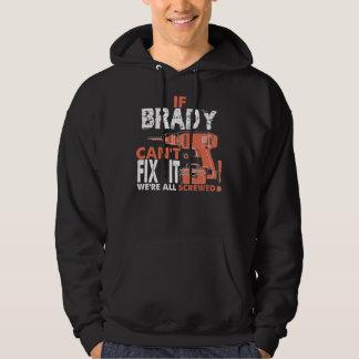 Moletom T-shirt legal para BRADY