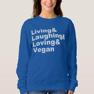 Moletom Vida e riso e amor e Vegan (brancos)