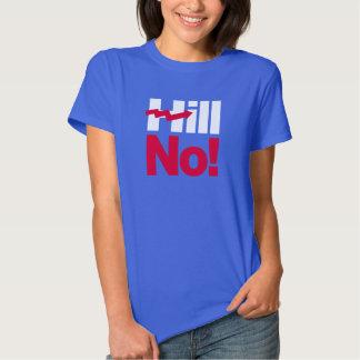 Monte nenhuma Hillary - - Anti-Hillary -- T-shirts